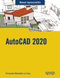 AUTOCAD 2020. MANUAL IMPRESCINDIBLE