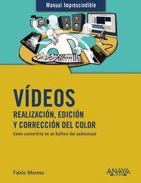 VÍDEOS. REALIZACIÓN, EDICIÓN Y CORRECCIÓN DEL COLOR