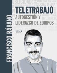 TELETRABAJO. AUTOGESTIÓN Y LIDERAZGO DE EQUIPOS