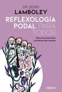 REFLEXOLOGIA PODAL PARA TODOS