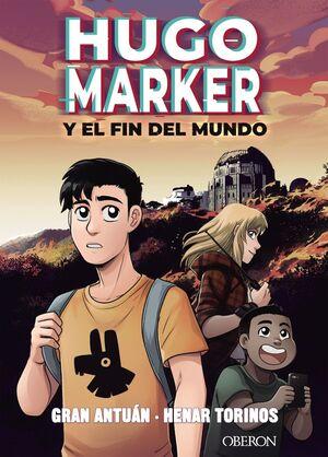 HUGO MARKER Y EL FIN DEL MUNDO