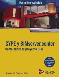 CYPE Y BIMSERVER.CENTER. COMO HACER TU PROYECTO BIM