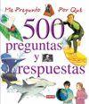 500 PREGUNTAS Y RESPUESTAS. ME PREGUNTO POR QUE
