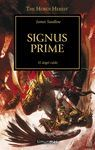 SIGNUS PRIME - THE HORUS HERESY XXI