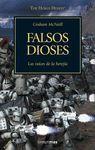 FALSOS DIOSES - THE HORUS HERESY II