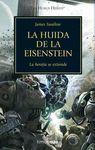 LA HUIDA DE LA EISENSTEIN - THE HORUS HERESY IV