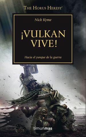 VULKAN VIVE - THE HORUS HERESY