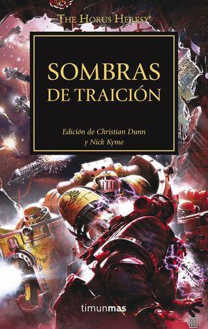 SOMBRAS DE TRAICIÓN - THE HORUS HERESY XXII