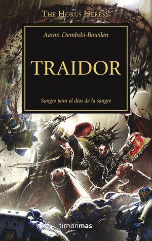 TRAIDOR - THE HORUS HERESY XXIV - WARHAMMER 40.000