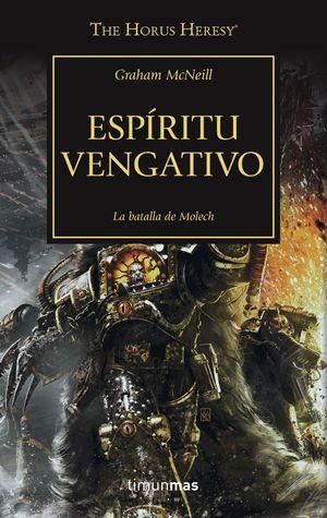 ESPIRITU VENGATIVO - THE HORUS HERESY XXIX