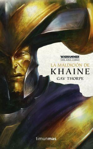 LA MALDICIÓN DE KHAINE N 3 - WARHAMMER THE END TIMES