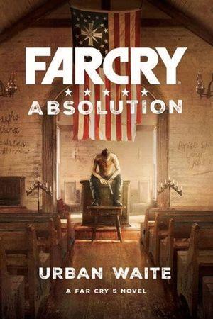 FAR CRY. ABSOLUTION