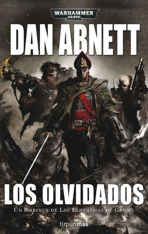 LOS OLVIDADOS. WARHAMMER 40.000