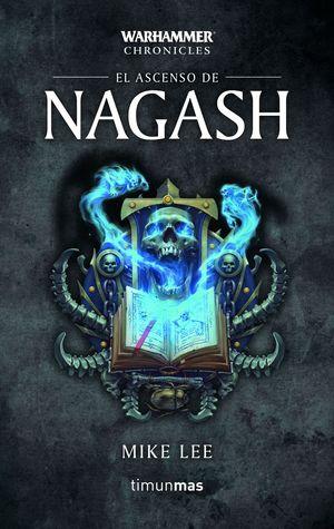 EL ASCENSO DE NAGASH - WARHAMMER CHRONILES