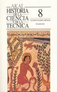 Hª CIENCIA Y TECNICA Nº 8. OCCIDENTE ISLAMICO MEDIEVAL