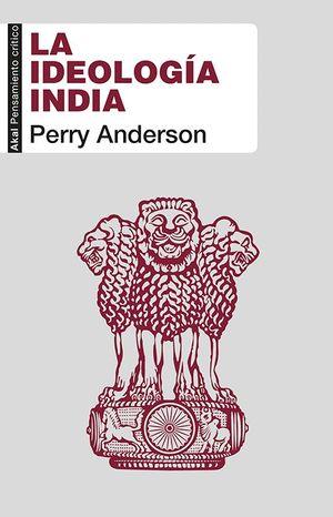 LA IDEOLOGIA INDIA