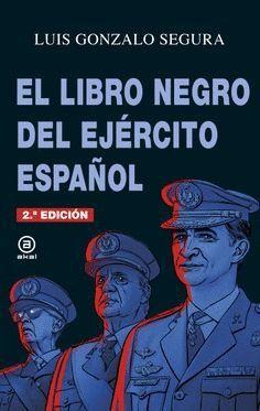 EL LIBRO NEGRO DEL EJÉ�RCITO ESPAÑOL