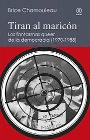 TIRAN AL MARICÓN
