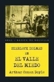 SHERLOCK HOLMES EN EL VALLE DEL MIEDO