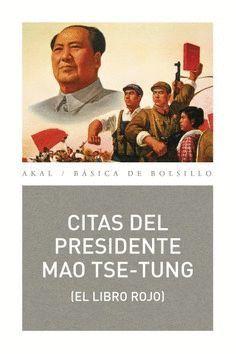 CITAS DEL PRESIDENTE MAO TSE-TUNG. EL LIBRO ROJO