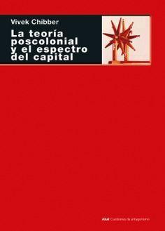 LA TEORÍA POSCOLONIAL Y EL ESPECTRO DEL CAPITAL