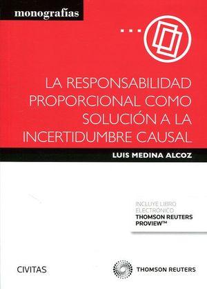 LA RESPONSABILIDAD PROPORCIONAL COMO SOLUCION A LA INCERTIDUMBRE CAUSAL
