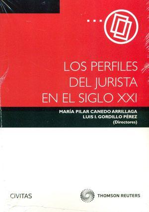LOS PERFILES DEL JURISTA EN EL SIGLO XXI