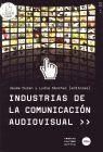 INDUSTRIAS DE LA COMUNICACION AUDIOVISUAL