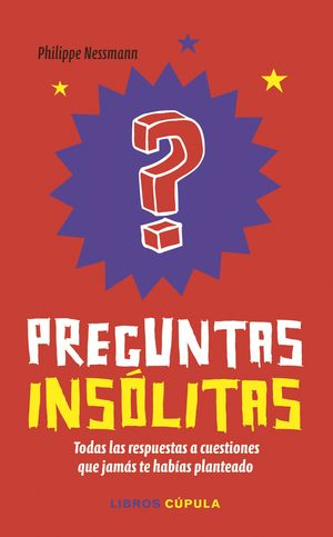 PREGUNTAS INSÓLITAS