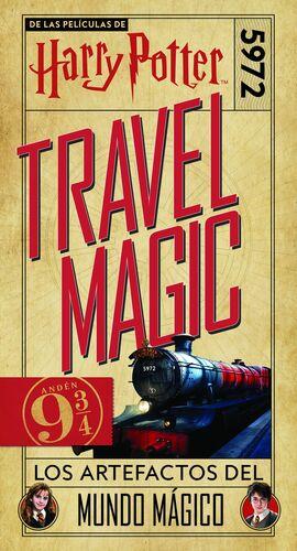 HARRY POTTER. TRAVEL MAGIC. LOS ARTEFACTOS DEL MUNDO MÁGICO