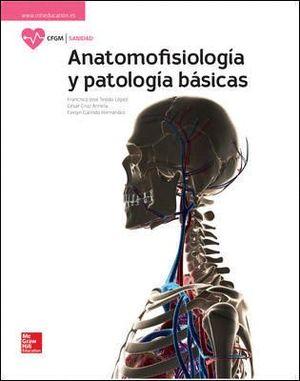 ANATOMOFISIOLOGIA Y PATOLOGIA BASICAS CF-GM
