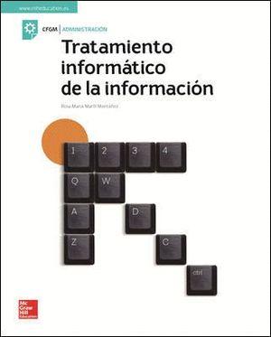 TRATAMIENTO INFORMATICO DE LA INFORMACION. CICLO FORMATIVO GRADO MEDIO