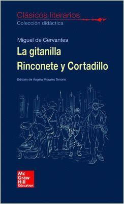 LA GITANILLA, RINCONETE Y CORTADILLO. CLÁSICOS LITERARIOS
