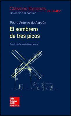 EL SOMBRERO DE TRES PICOS. CLÁSICOS LITERARIOS