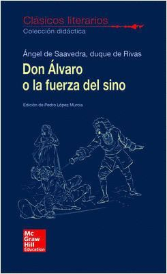 DON ÁLVARO O LA FUERZA DEL SINO. CLÁSICOS LITERARIOS