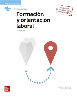 FORMACION Y ORIENTACION LABORAL - ESENCIAL. CF TRANSVERSAL