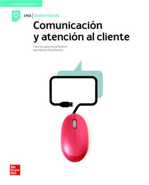 COMUNICACION Y ATENCION AL CLIENTE. CFGS ADMINISTRACIÓN