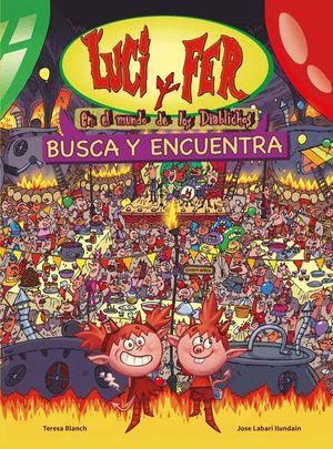 LUCI Y FER. EN EL MUNDO DE LOS DIABLICHOS. BUSCA Y ENCUENTRA