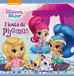 FIESTA DE PIJAMAS - SHIMMER & SHINE