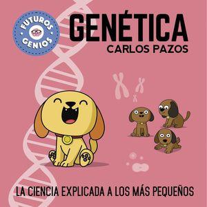 GENÉTICA - FUTUROS GENIOS