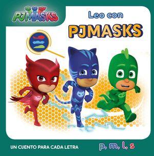LEO CON PJMASKS. UN CUENTO PARA CADA LETRA: P, M, L, S