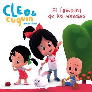 EL FANTASMA DE LOS TOMATES - CLEO Y CUQUÍN
