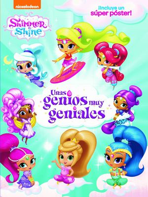 UNAS GENIOS MUY GENIALES - SHIMMER & SHINE