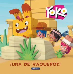 UNA DE VAQUEROS!. YOKO