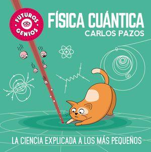 FÍSICA CUÁNTICA - FUTUROS GENIOS
