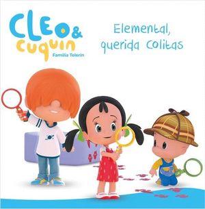 ELEMENTAL, QUERIDA COLITAS - CLEO Y CUQUÍN