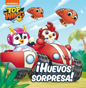 HUEVOS SORPRESA!. TOP WING