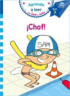 CHOF! APRENDO A LEER CON SAM Y JULIA - NIVEL 3