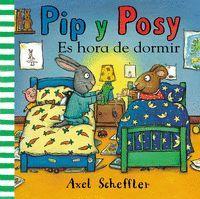 ES HORA DE DORMIR (PIP Y POSY)