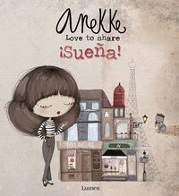 SUEÑA! LOVE TO SHARE. ANEKKE